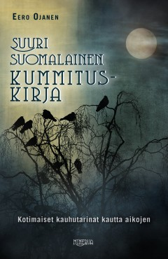 Kirja: Suuri suomalainen kummituskirja (Eero Ojanen)