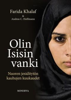 Kirja: Olin Isisin vanki  (Farida Khalaf ja Andrea C. Hoffmann  )