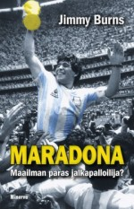 Kirja: Maradona (Jimmy Burns)