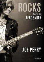 Rocks — Min� ja Aerosmith